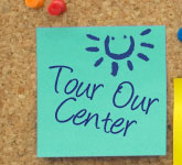 Tour Our Center